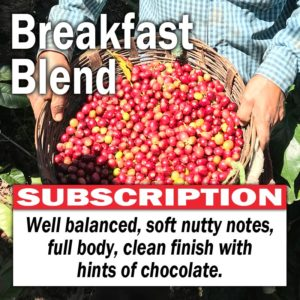 Breakfast Blend - Subscription