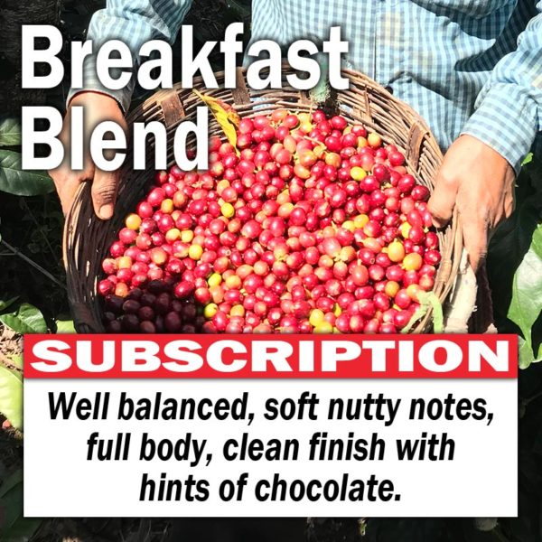 Breakfast Blend - Subscription