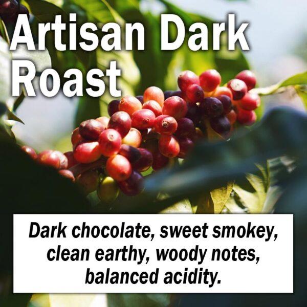 Artisan Dark Roast