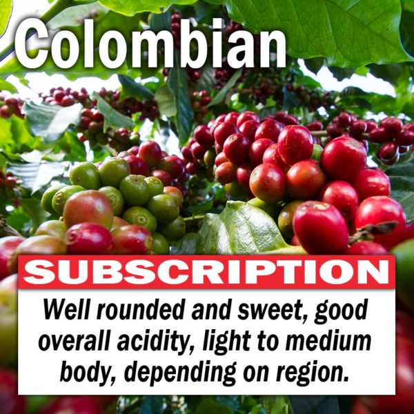 Colombian - Subscription