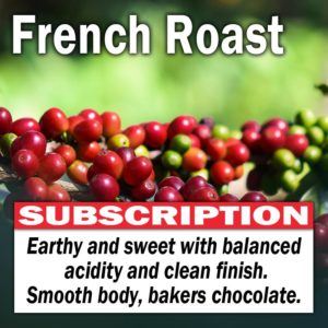 French Roast - Subscription