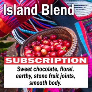 Island Blend - Subscription