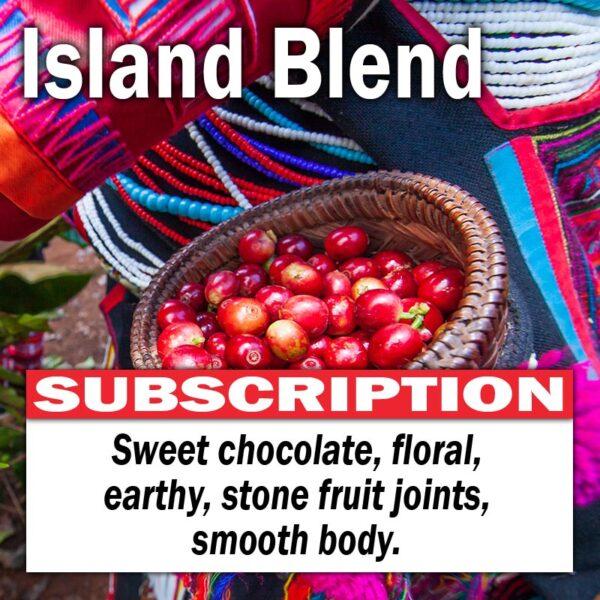 Island Blend - Subscription