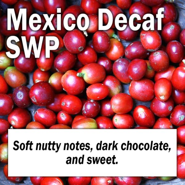 Mexico Decaf SWP