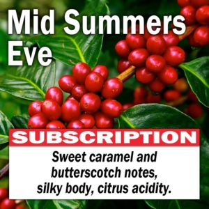 Mid Summers Eve - Subscription