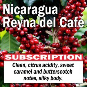 Nicaragua Reyna del Cafe - Subscription