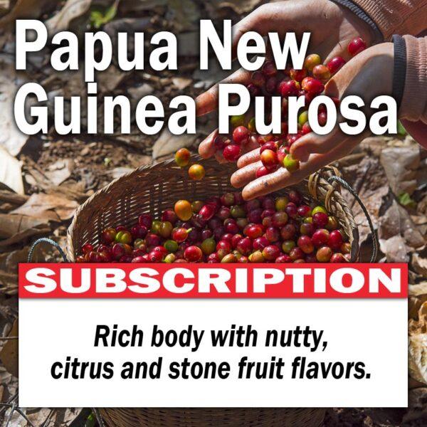 Papua New Guinea Purosa - Subscription